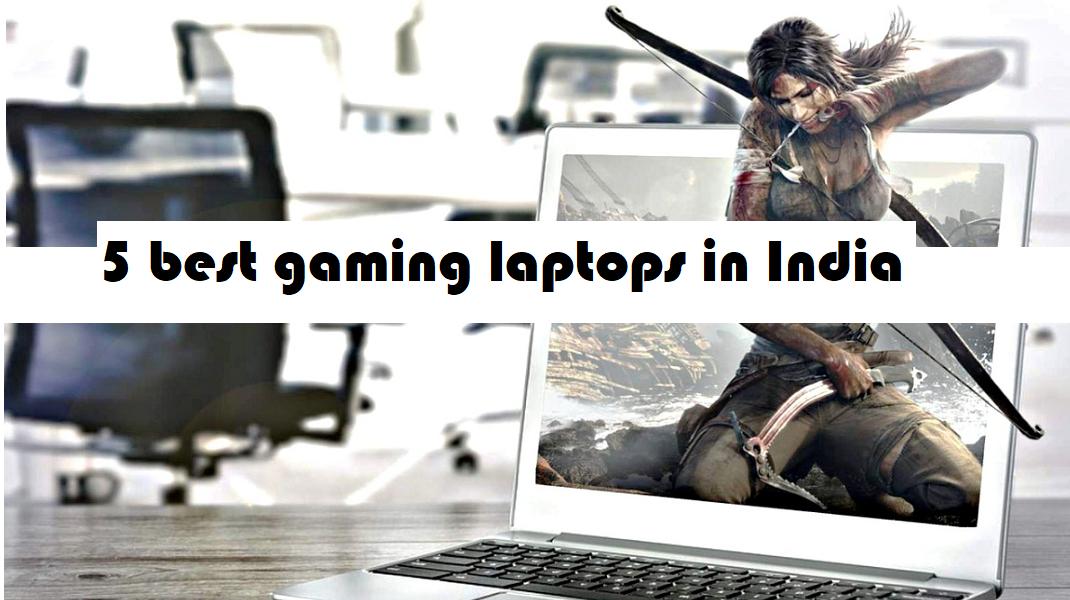 5 best gaming laptop