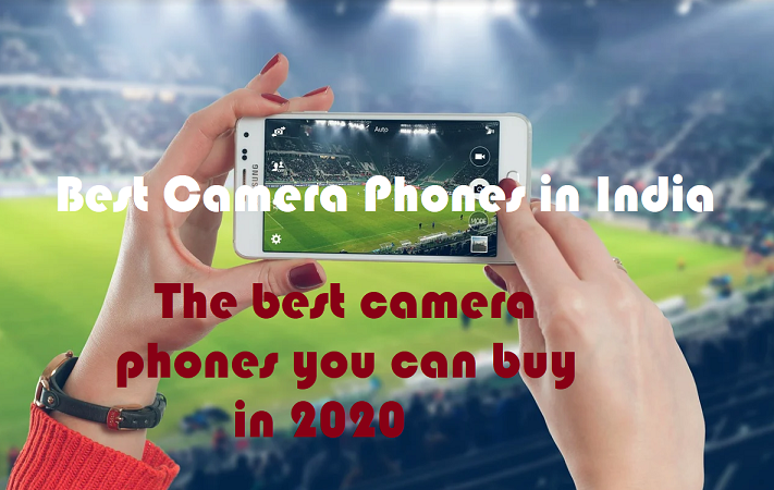 best camera phones in India
