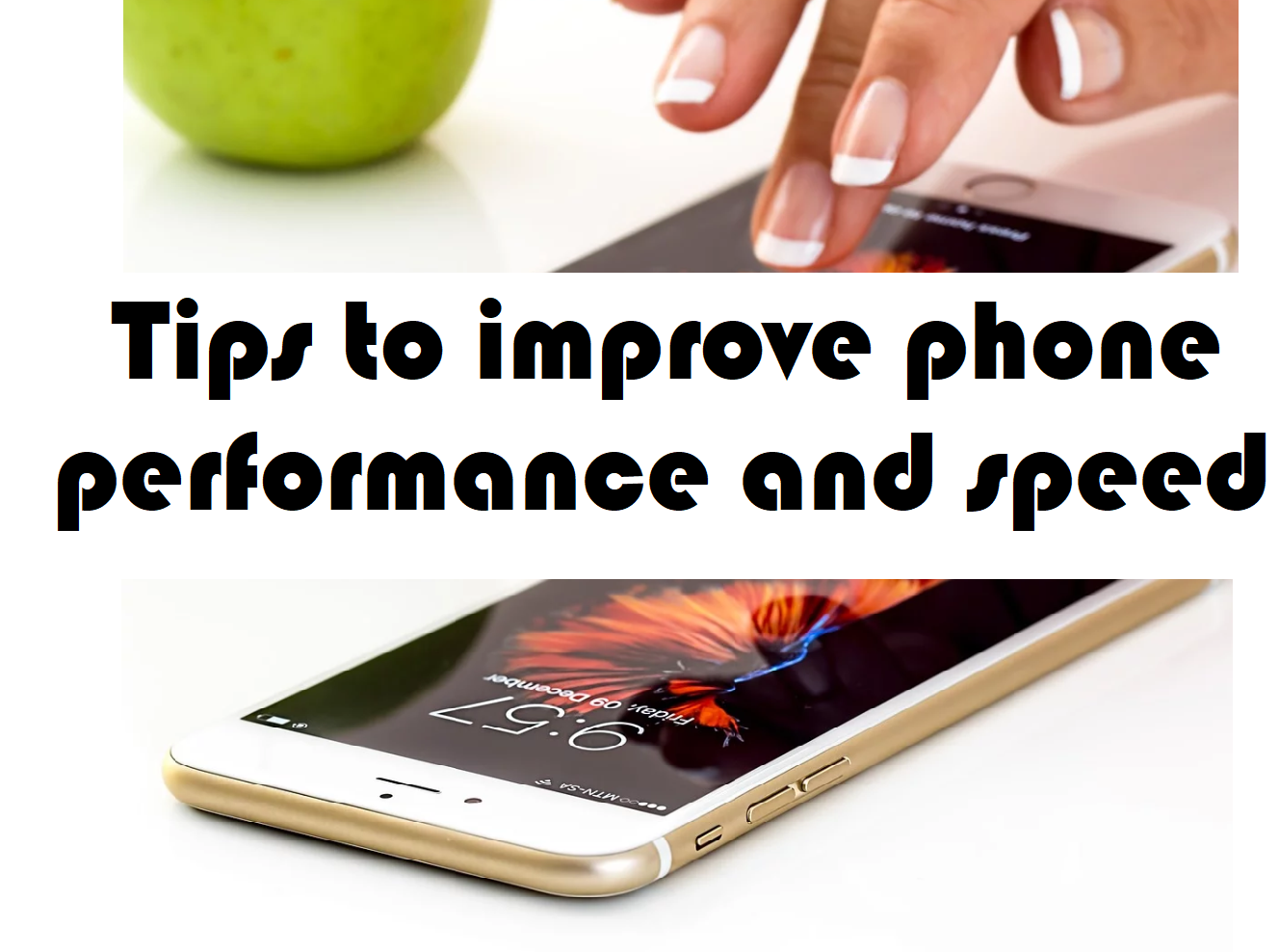 Tips to improve phone performance