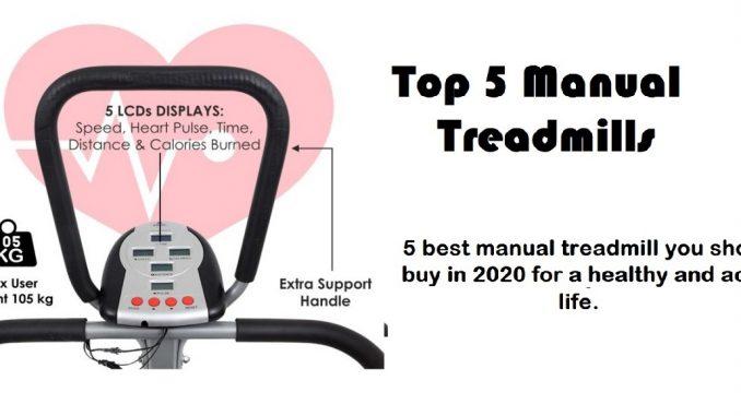 top 5 manual treadmill