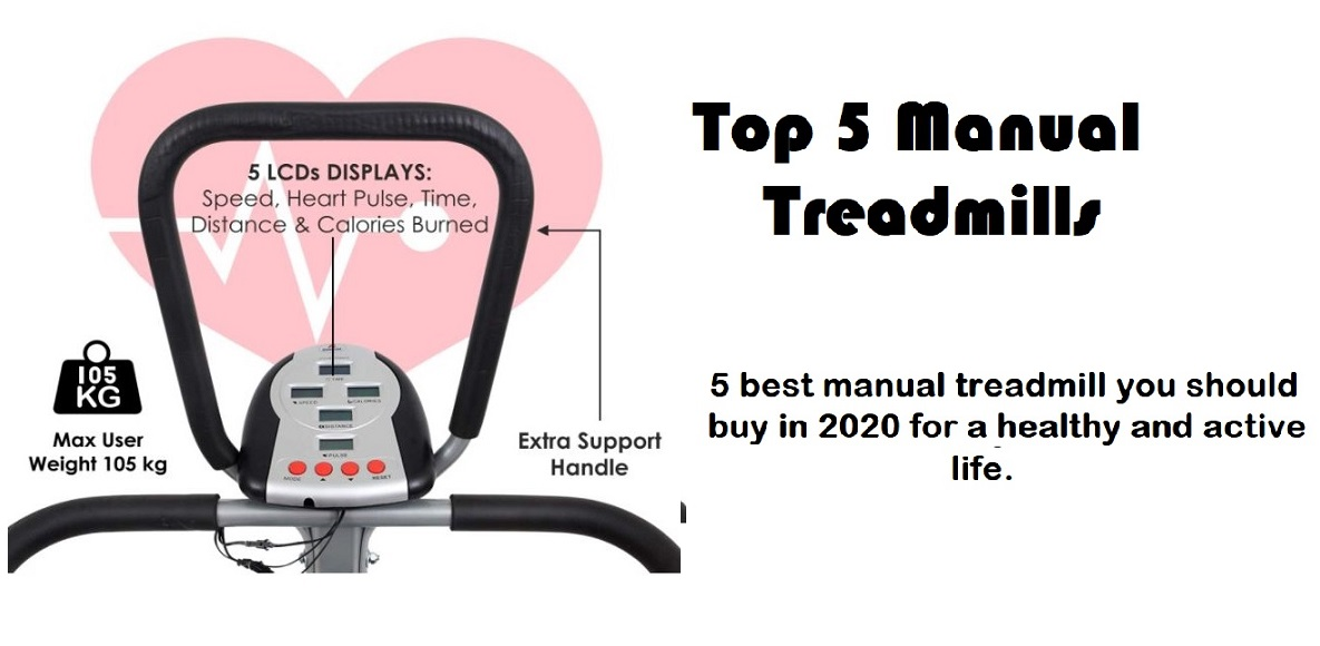 top 5 manual treadmill